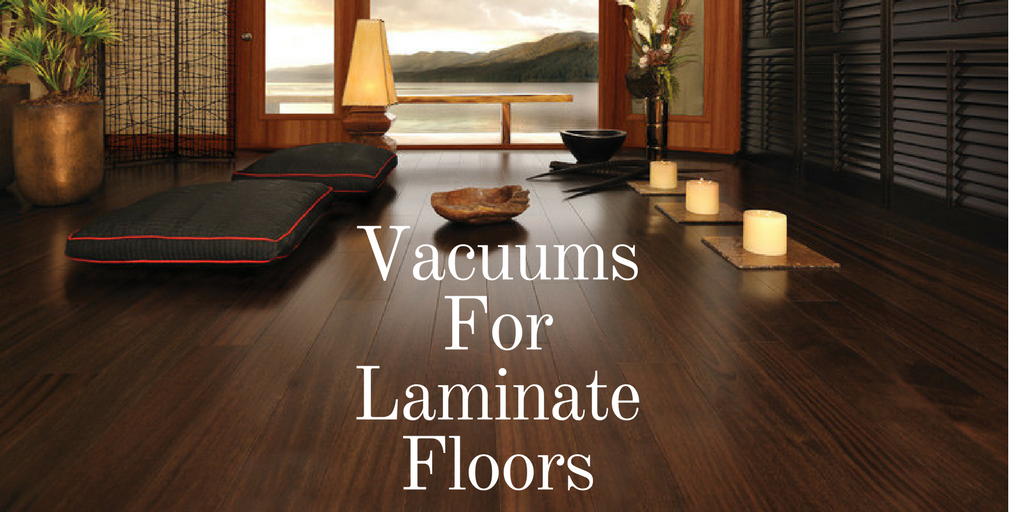 Top 8 Best Vacuum For Laminate Floors